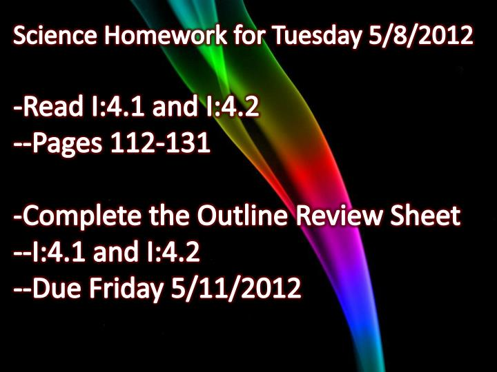 Science Homework for Tuesday