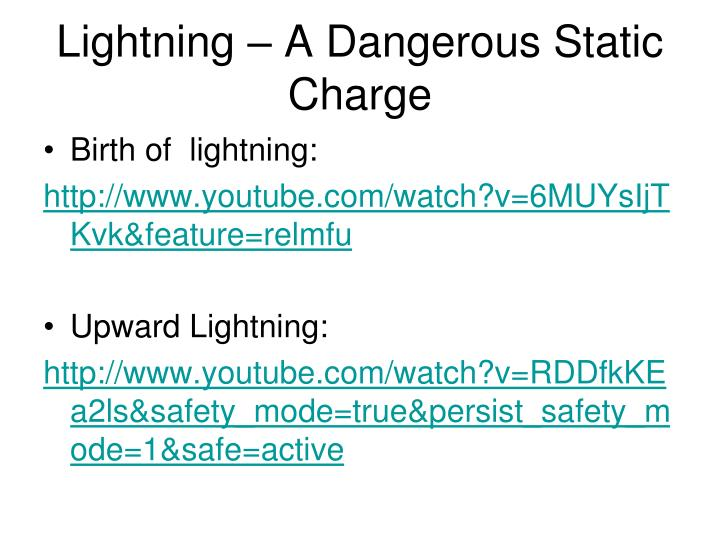 Lightning – A Dangerous Static Charge