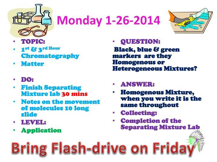 Monday 1-26-2014