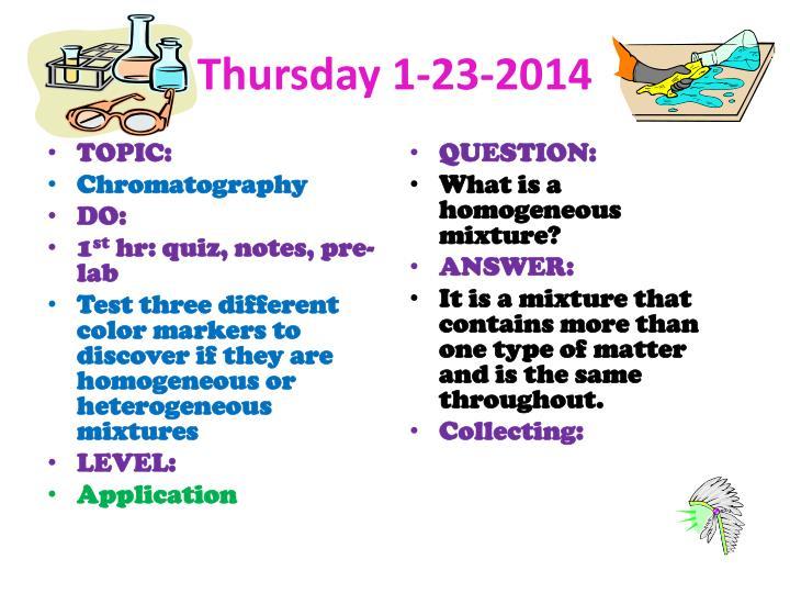 Thursday 1-23-2014