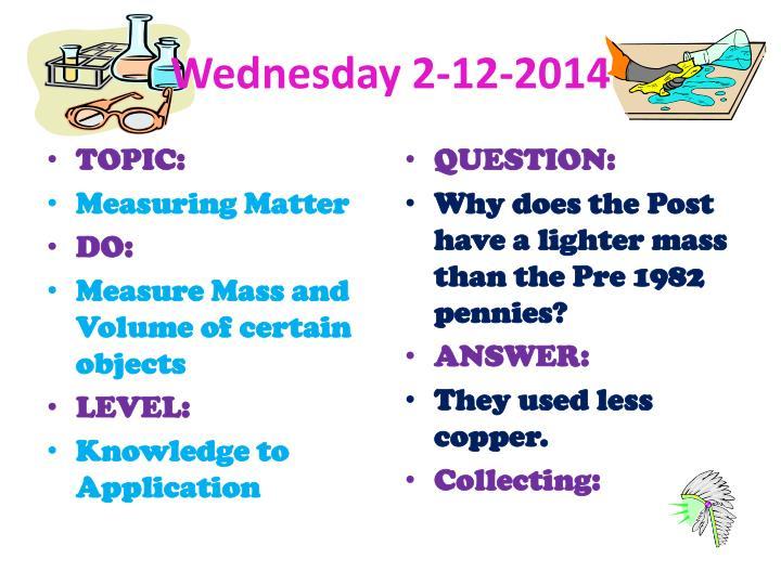 Wednesday 2-12-2014