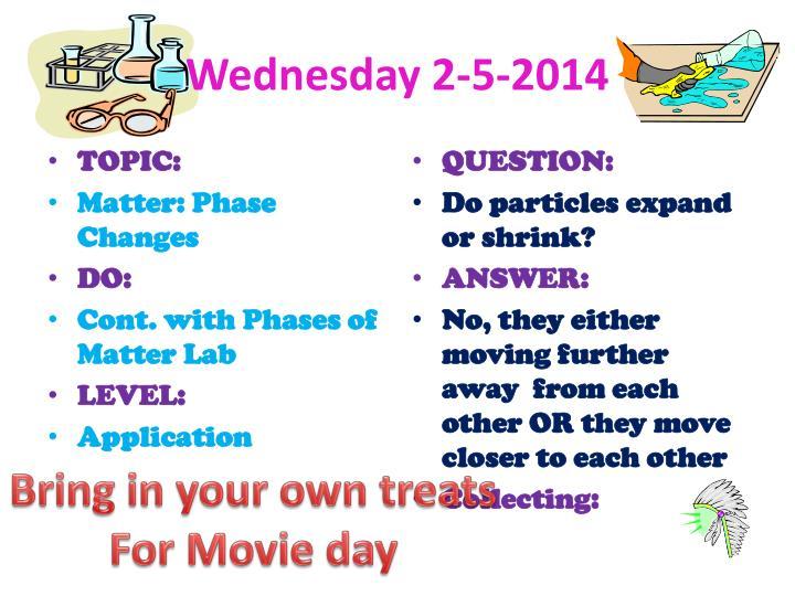 Wednesday 2-5-2014