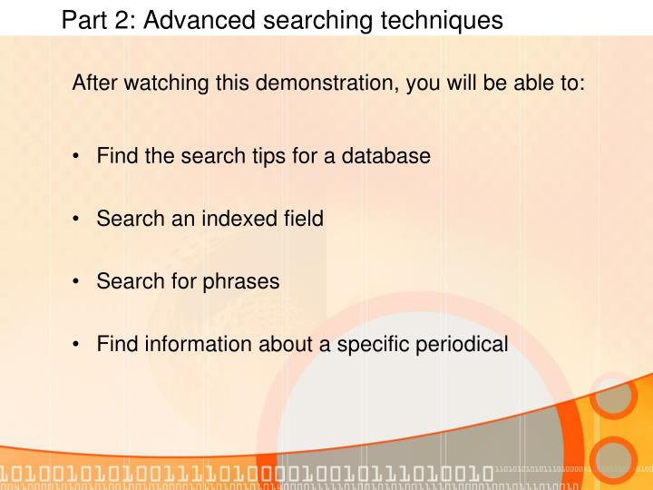 Part 2: Advanced searching techniques