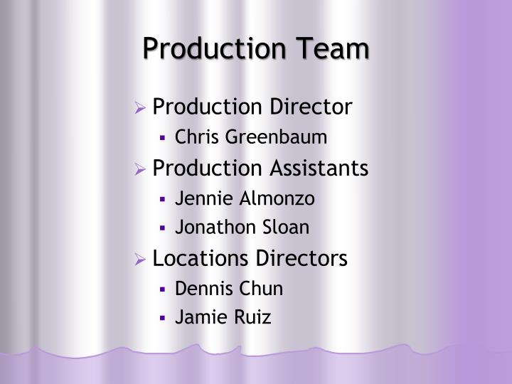 Production Team