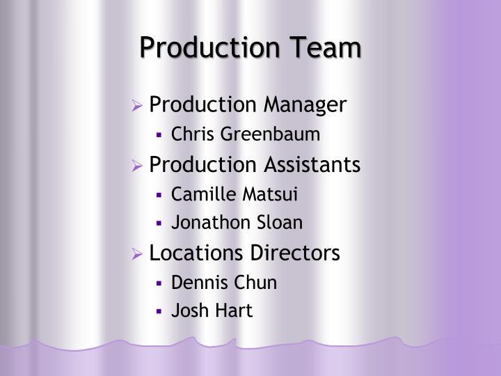 Production team