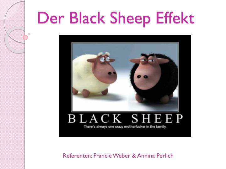 der black sheep effekt n.