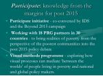 participate knowledge from the margins for post 2015