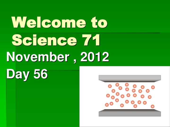 welcome to science 71 n.