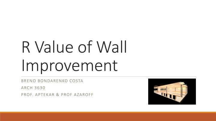 r value of wall improvement n.