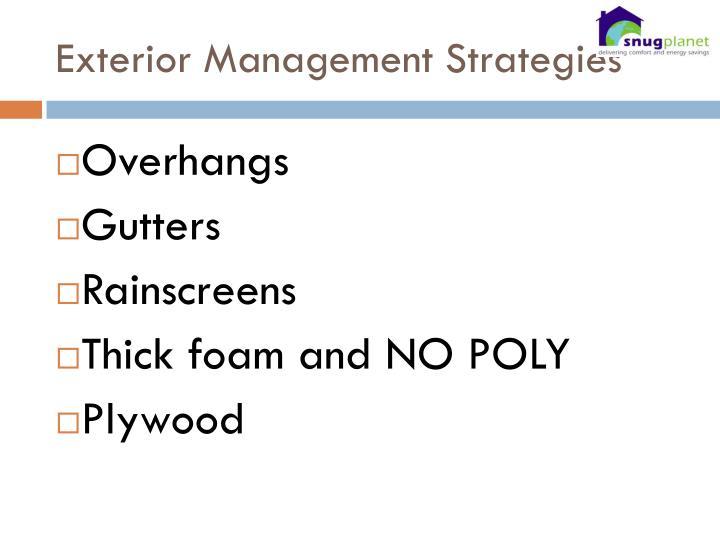 Exterior Management Strategies