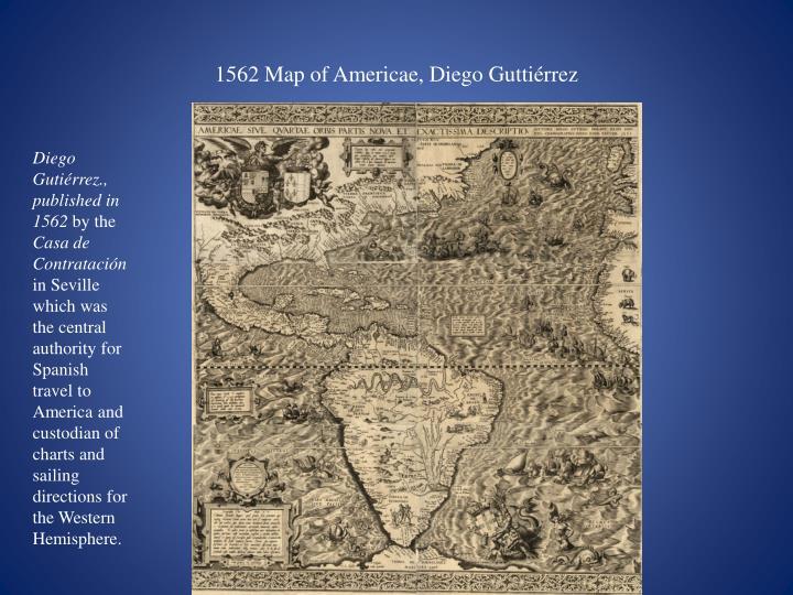 1562 Map of Americae, Diego Gutti