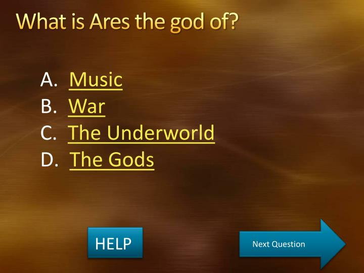 What is Ares the god of?