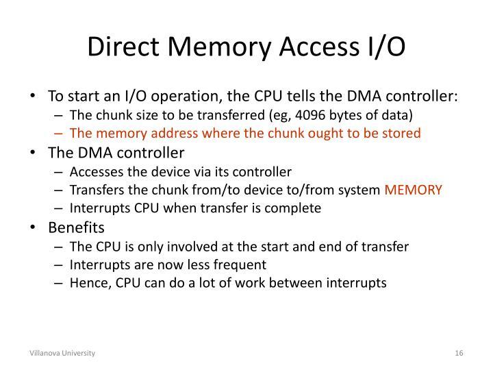 Direct Memory Access I/O