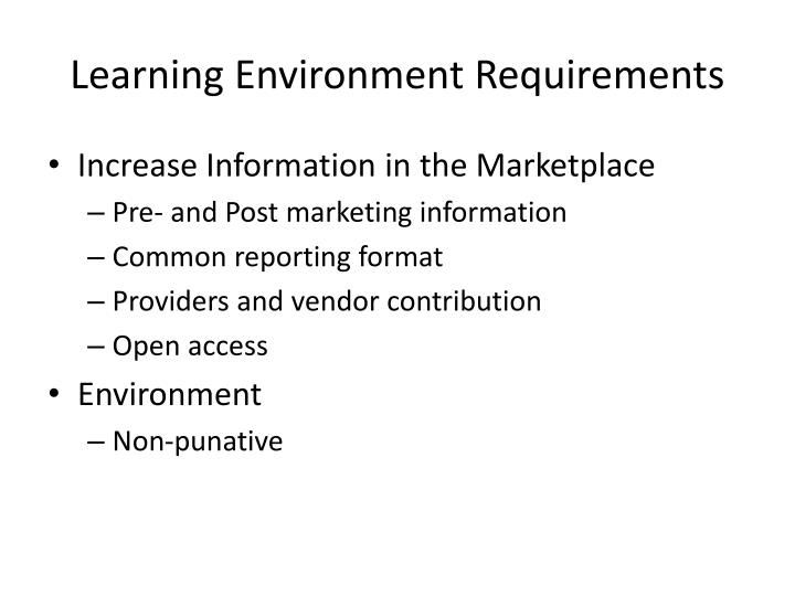 Learning Environment Requirements