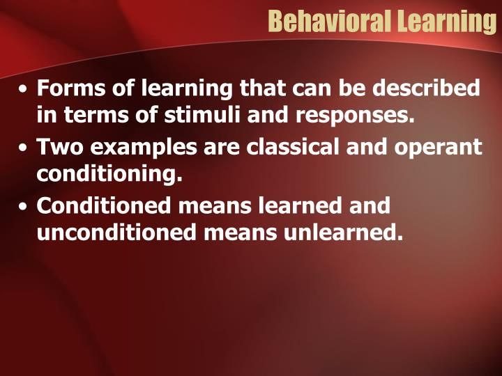 Behavioral Learning