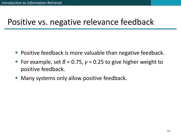 Positive vs. negative relevance feedback
