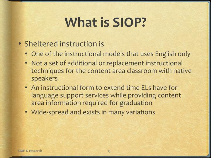 What is SIOP?
