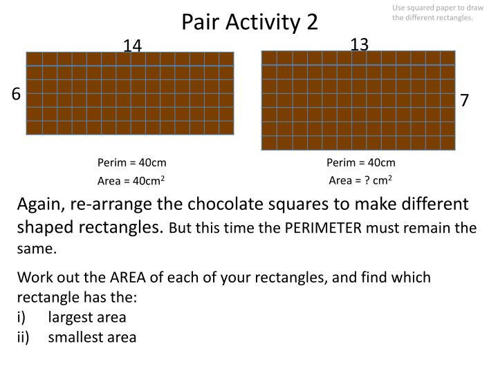 Use squared paper to draw the different rectangles.