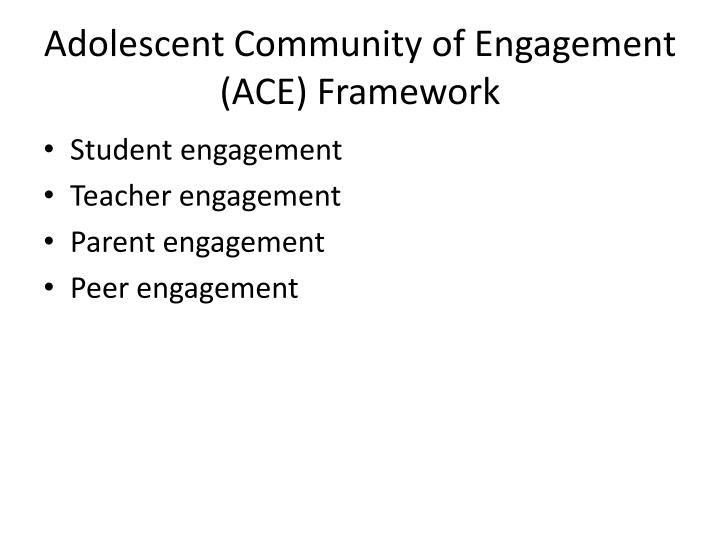Adolescent Community of Engagement (ACE) Framework