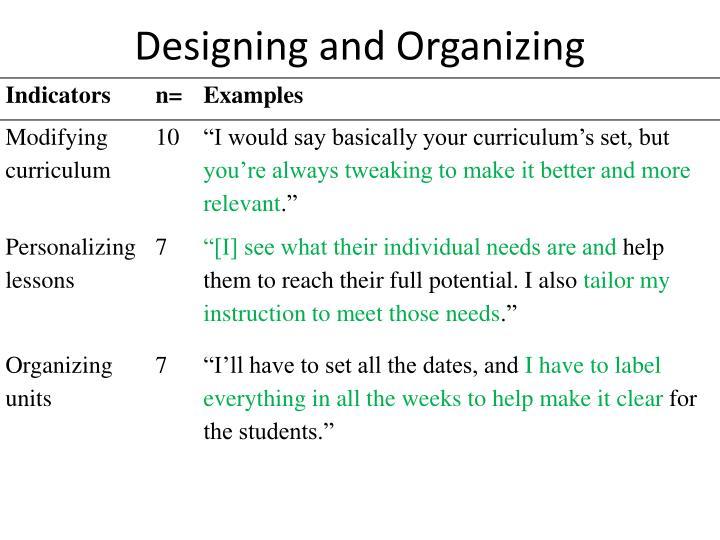 Designing and Organizing