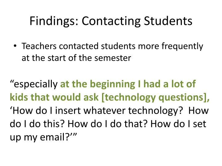 Findings: Contacting Students