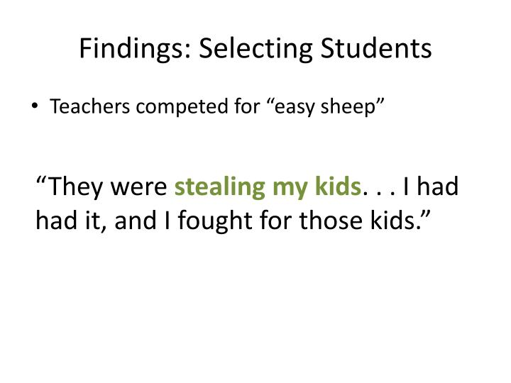 Findings: Selecting Students