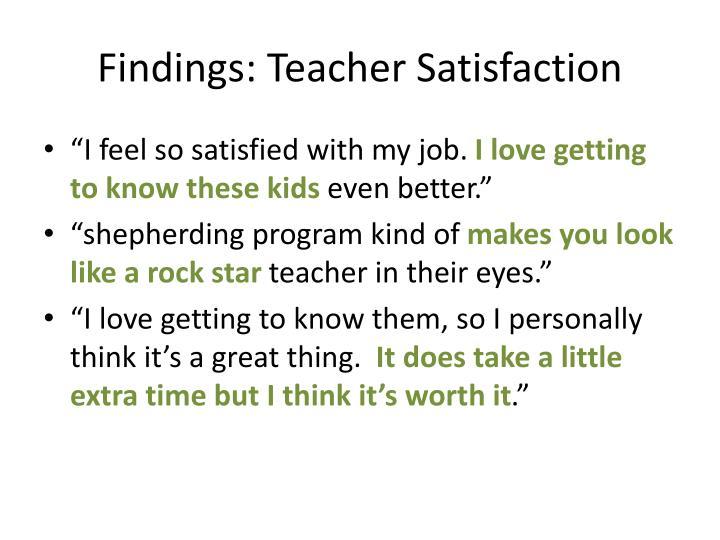 Findings: Teacher Satisfaction