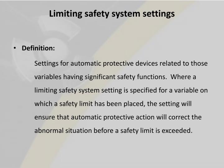 Limiting safety system settings