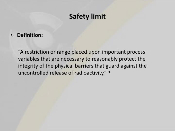 Safety limit