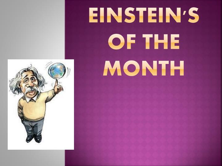 Einstein's of the month