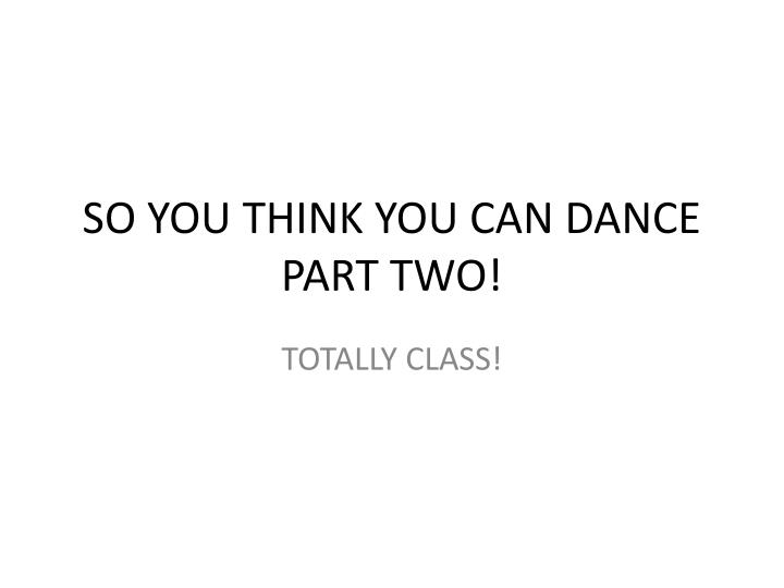 So you think you can dance part two