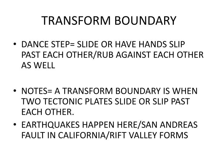 TRANSFORM BOUNDARY