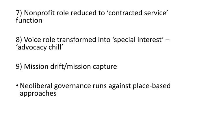 7) Nonprofit role reduced to 'contracted service' function