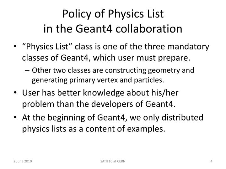 Policy of Physics List