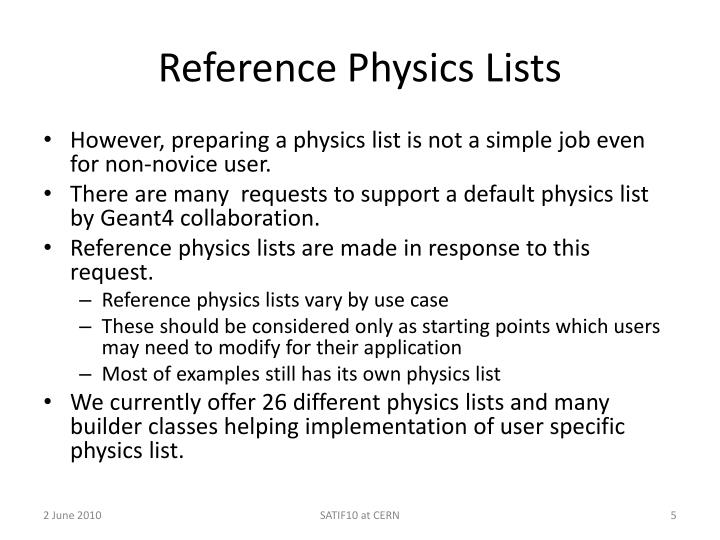 Reference Physics Lists