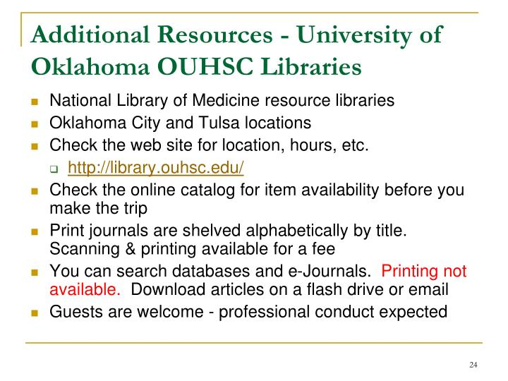 Additional Resources - University of Oklahoma OUHSC Libraries