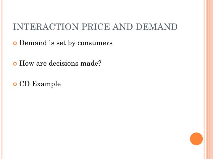 Interaction price and demand