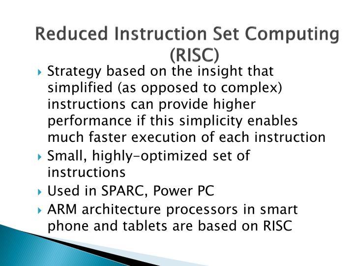 Reduced Instruction Set Computing (RISC)