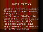 luke s empheses