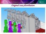original coax distribution