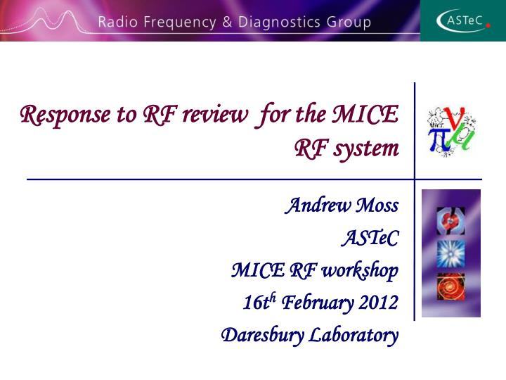 response to rf review for the mice rf system n.