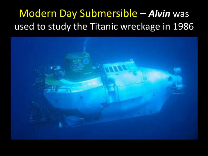 Modern Day Submersible