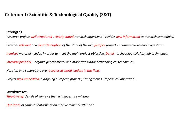 Criterion 1: Scientific & Technological Quality (S&T)