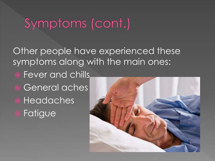 Symptoms (cont.)
