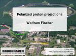 polarized proton projections wolfram fischer