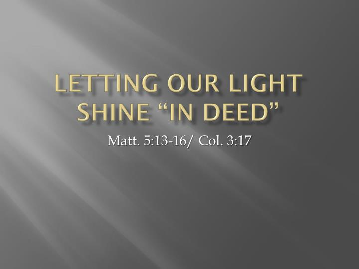letting our light shine in deed n.
