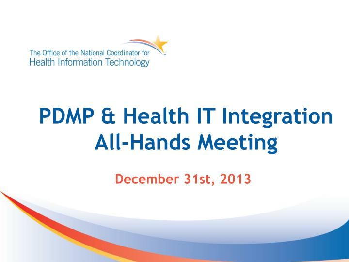 pdmp health it integration all hands meeting n.