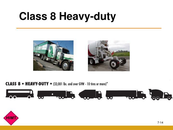 Class 8 Heavy-duty