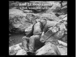 and 51 000 casualties killed wounded or missing