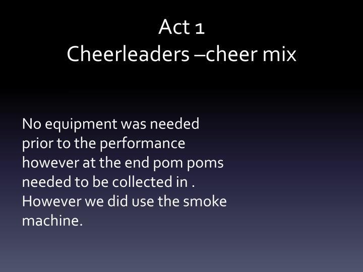 Act 1 cheerleaders cheer mix